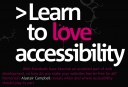".net article front page, a very graphical ""learn to love accessibility"" title in pink and white on black."